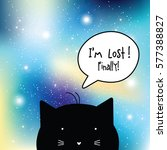 i'm lost. finally  space... | Shutterstock .eps vector #577388827