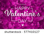 happy valentine's day vector... | Shutterstock .eps vector #577410127