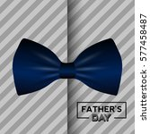 happy father's day graphic... | Shutterstock .eps vector #577458487