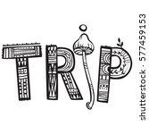 trip psychedelic | Shutterstock .eps vector #577459153