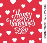 happy valentines day greeting... | Shutterstock .eps vector #577499533
