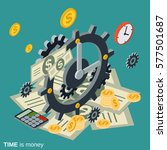 time is money 3d flat isometric ... | Shutterstock .eps vector #577501687