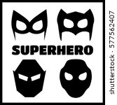 super hero masks set. superhero ... | Shutterstock . vector #577562407
