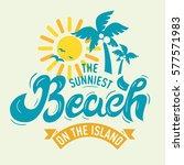 the sunniest beach on the... | Shutterstock .eps vector #577571983