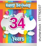 34 years birthday celebration ... | Shutterstock .eps vector #577782037