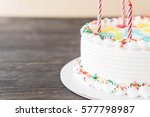 happy birthday cake on table | Shutterstock . vector #577798987