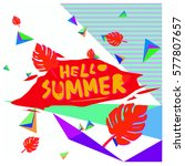 trendy vector summer cards... | Shutterstock .eps vector #577807657