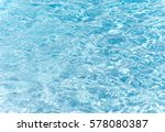 pool water background | Shutterstock . vector #578080387