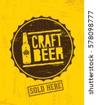 craft beer brewery artisan... | Shutterstock .eps vector #578098777