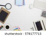 office desk table of business... | Shutterstock . vector #578177713
