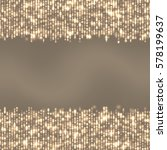 shining abstract background... | Shutterstock .eps vector #578199637