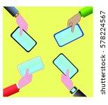 hands with phones vector... | Shutterstock . vector #578224567