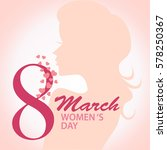8 march international women day ... | Shutterstock .eps vector #578250367