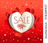 valentines day sale special... | Shutterstock .eps vector #578289937
