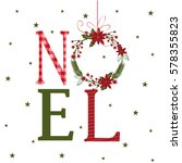 noel design with christmas... | Shutterstock .eps vector #578355823