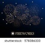 golden firework show on night... | Shutterstock . vector #578386333