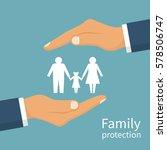 family protection. insurance... | Shutterstock .eps vector #578506747