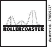 roller coaster vector.... | Shutterstock .eps vector #578508787