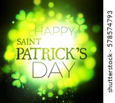 happy st.patrick's day... | Shutterstock .eps vector #578574793