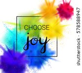 choose joy quote. creative...