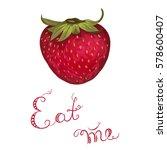 strawberry vector illustration  | Shutterstock .eps vector #578600407