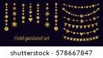 set of garlands made of gold... | Shutterstock .eps vector #578667847