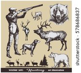 hunting vector set.hunter with... | Shutterstock .eps vector #578686837