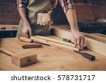 closeup photo of  cabinetmaker... | Shutterstock . vector #578731717