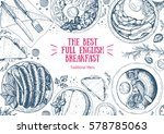 english breakfast top view... | Shutterstock .eps vector #578785063