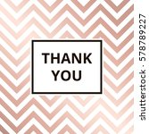 thank you   greeting card.... | Shutterstock .eps vector #578789227