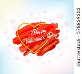 happy valentine's day postcard  ... | Shutterstock .eps vector #578839303
