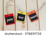 join our team | Shutterstock . vector #578859733