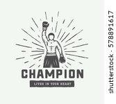 vintage retro motivation logo ... | Shutterstock .eps vector #578891617