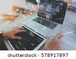designer and businessman using... | Shutterstock . vector #578917897