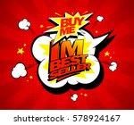 buy me  i m bestseller design... | Shutterstock . vector #578924167