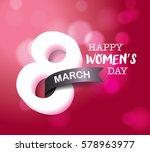 8 march  international women's... | Shutterstock .eps vector #578963977