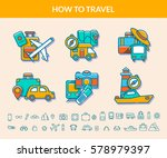how to travel. icon set. vector ... | Shutterstock .eps vector #578979397