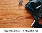 men's accessories on wooden...   Shutterstock . vector #578985673