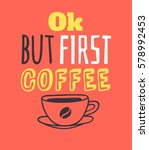 set of hand drawn cup and... | Shutterstock .eps vector #578992453