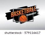 basketball tournament. vector... | Shutterstock .eps vector #579116617