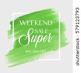 sale super weekend sign over... | Shutterstock .eps vector #579123793
