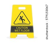 yellow sign caution wet floor... | Shutterstock .eps vector #579153067