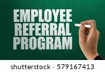 employee referral program | Shutterstock . vector #579167413