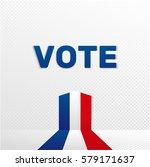 france election voting banner ... | Shutterstock .eps vector #579171637