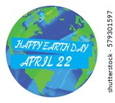 colored earth day graphic... | Shutterstock .eps vector #579301597