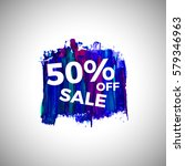 sale up to 50  off banner sign... | Shutterstock .eps vector #579346963