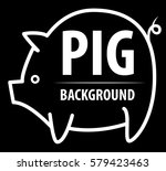 big pig background. the... | Shutterstock .eps vector #579423463