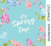 spring time concept of card... | Shutterstock .eps vector #579447517