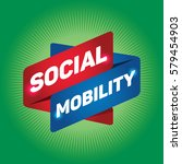 social mobility arrow tag sign. | Shutterstock .eps vector #579454903