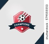 soccer football badge greeting... | Shutterstock .eps vector #579555553